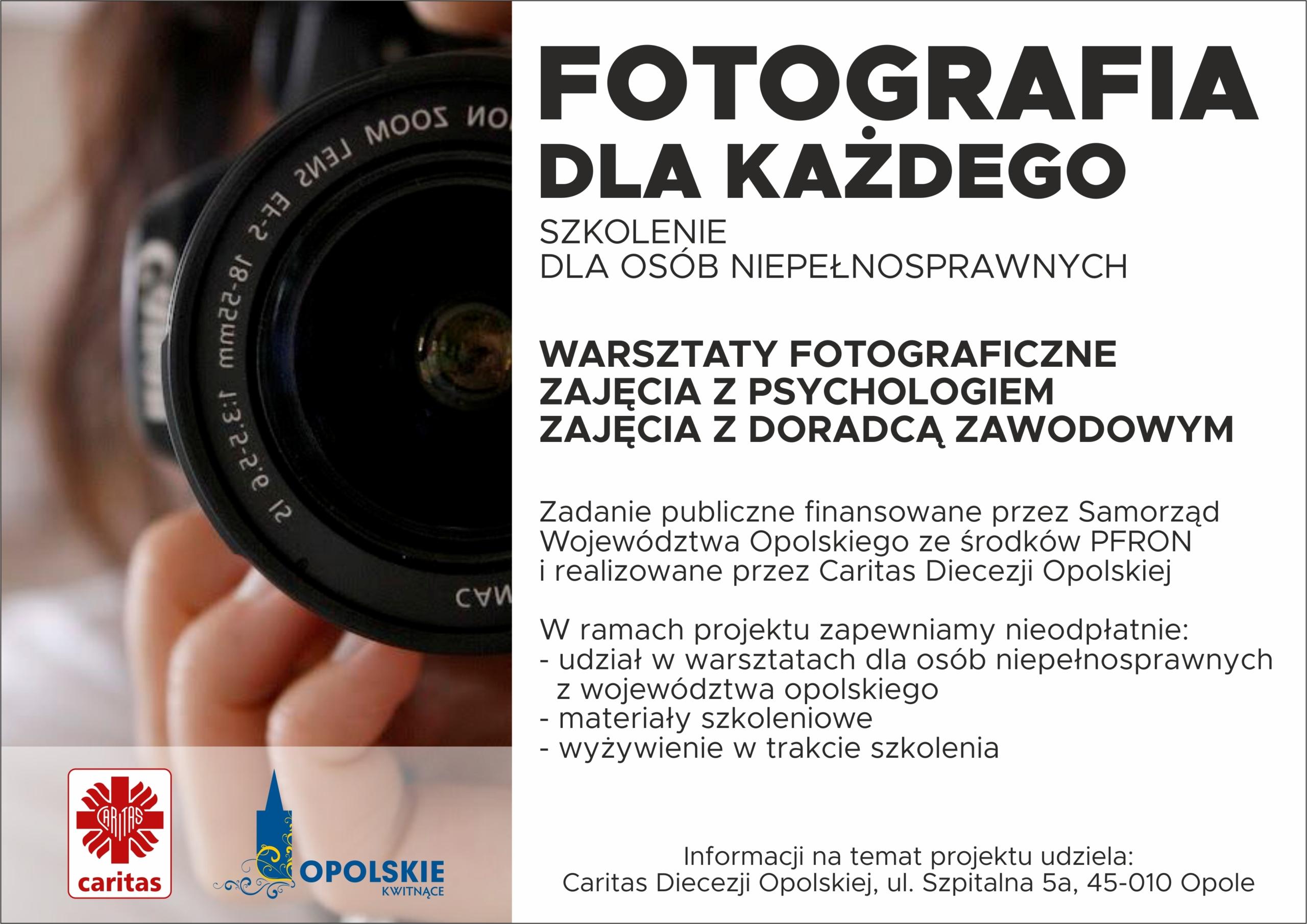 """Projekt  pt. ,,Fotografia dla Każdego"""""""