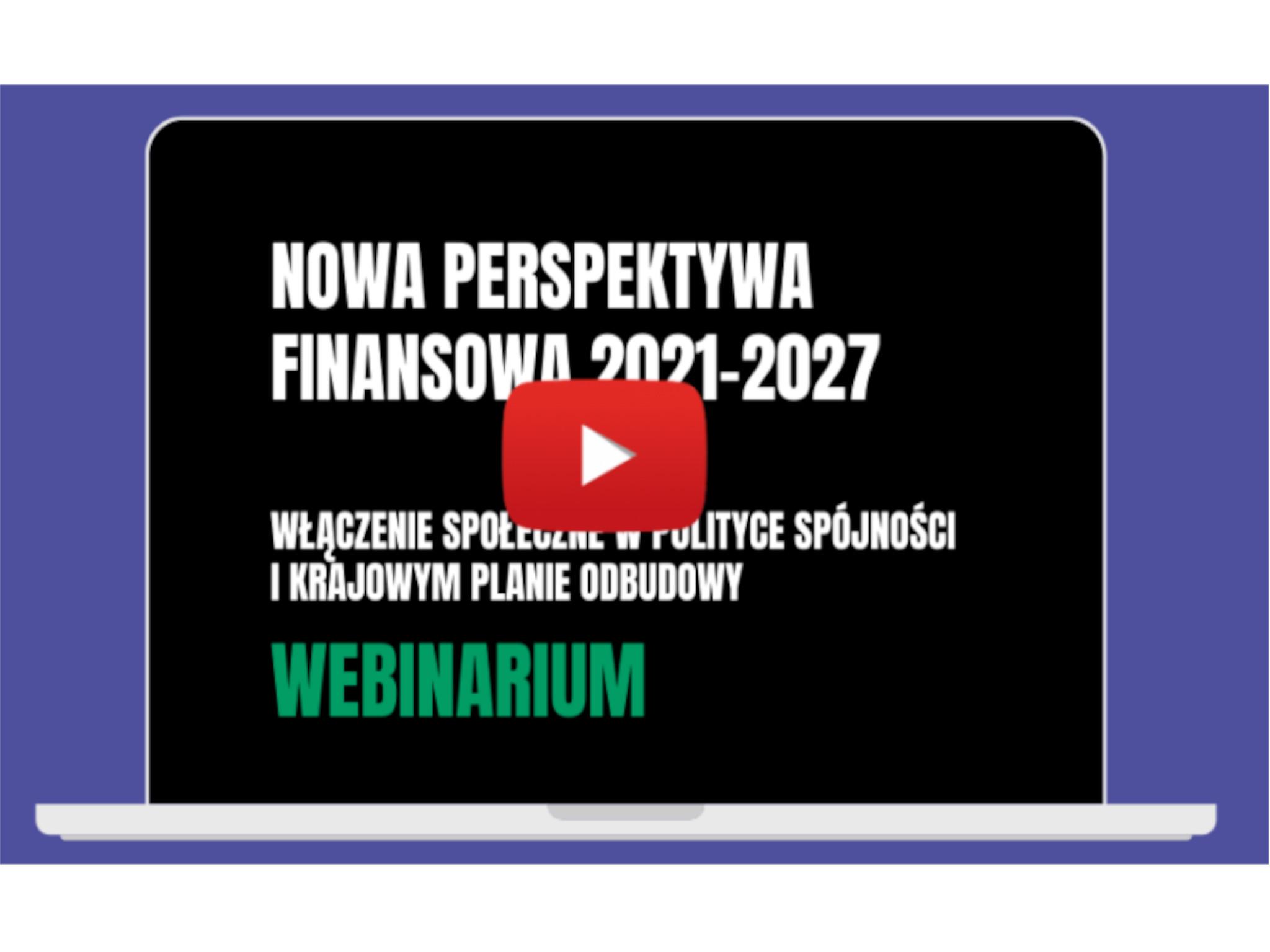 Nagranie nt. włączenia społecznego w nowej perspektywie finansowej 2021 – 2027